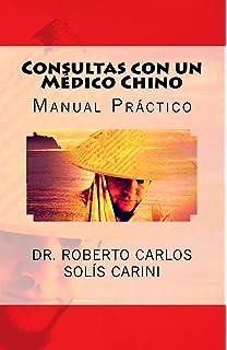 Consultas con un Médico Chino: Tomo I: Volume 1