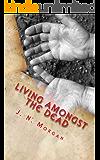 Living amongst the Dead
