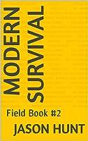 Modern Survival: Field Book #2 (Field Book