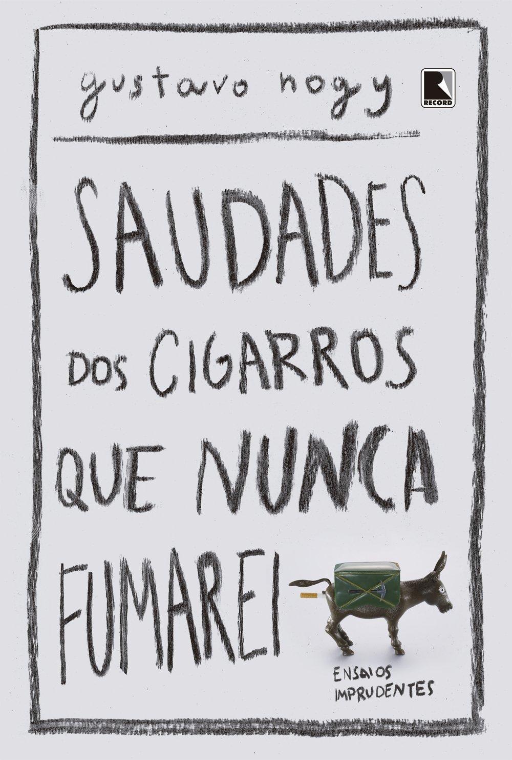 Saudades dos Cigarros que Nunca Fumarei