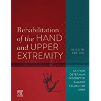 Rehabilitation of the Hand and Upper Extremity, (English