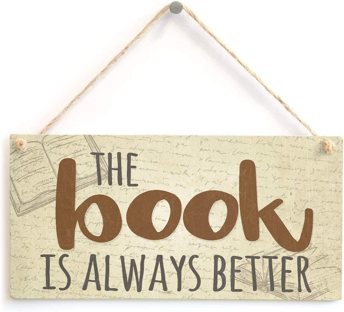 "Meijiafei The Book is Always Better - Funny Book Lover Home Library Accessory Gift Sign 10"" X 5"""