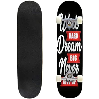 Classic Concave Skateboard Work Hard Dream Big Longboard Maple Deck Extreme Sports and Outdoors Double Kick Trick for Beginners and Professionals : Sports & Outdoors