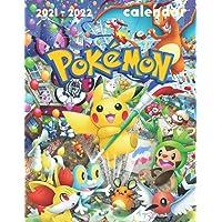 Pokemon Calendar 2021-2022: 18-month Calendar 2021-2022 (8.5x11 inches) for all fans!!!
