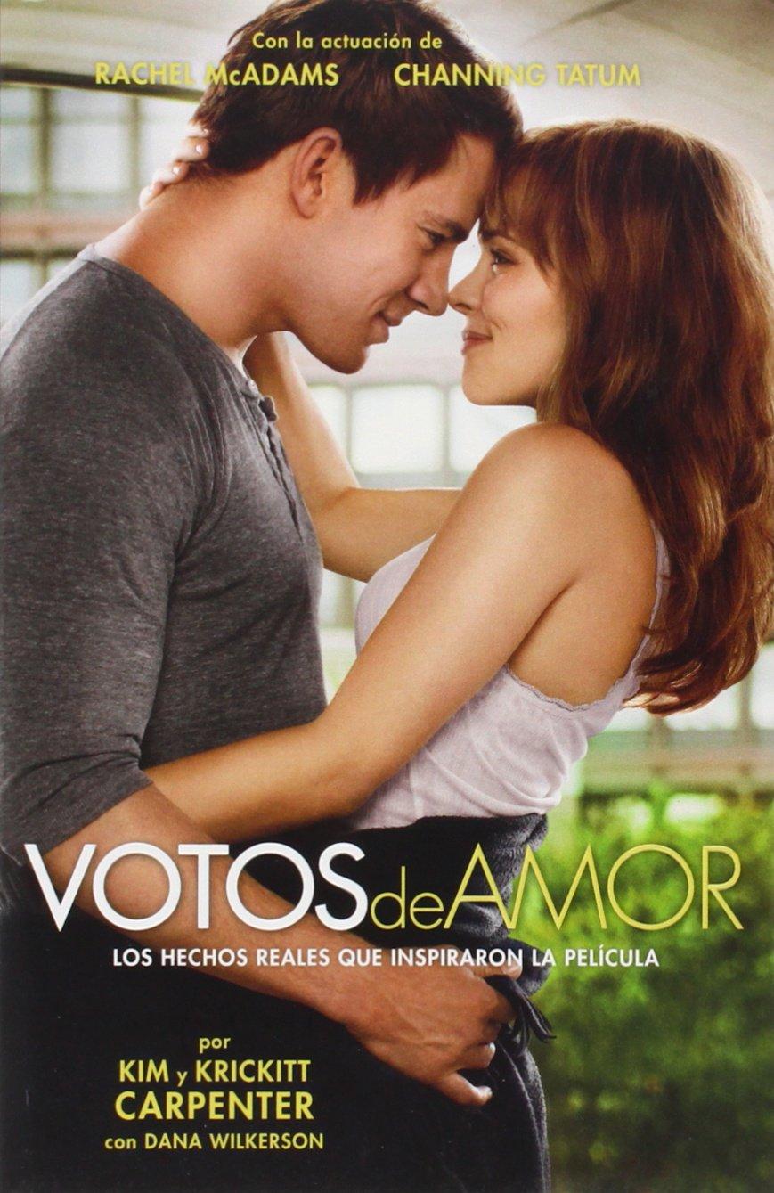 Votos de Amor: Los Hechos Reales Que Inspiraron La Película: Amazon.es: Kim Carpenter, Krickitt Carpenter, Dana Wilkerson: Libros