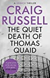 The Quiet Death of Thomas Quaid