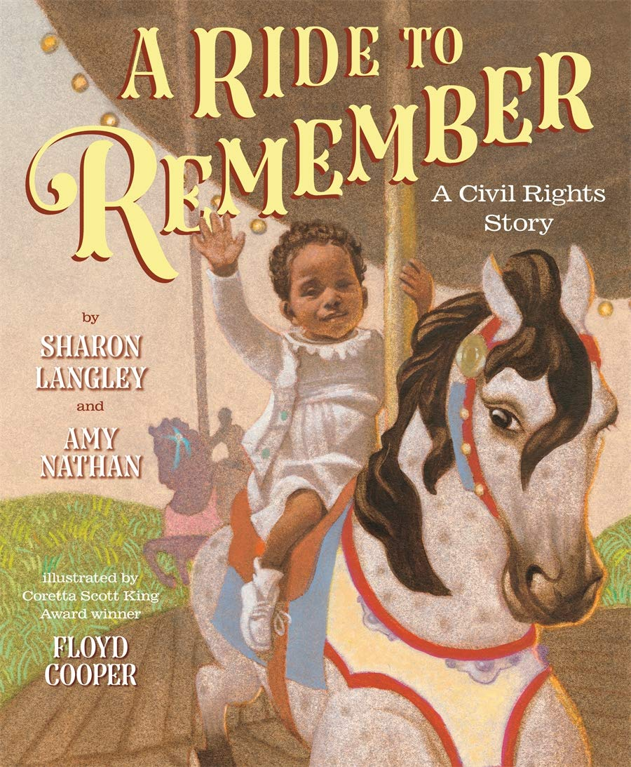 A Ride to Remember: A Civil Rights Story: Langley, Sharon, Nathan, Amy,  Cooper, Floyd: 9781419736858: Amazon.com: Books