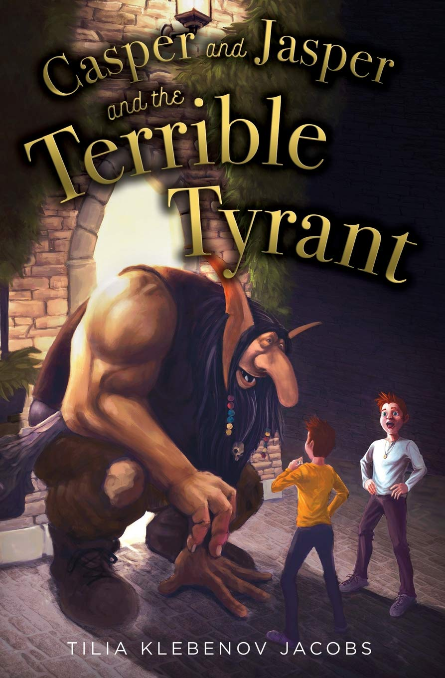 Read Online Casper and Jasper and the Terrible Tyrant ebook