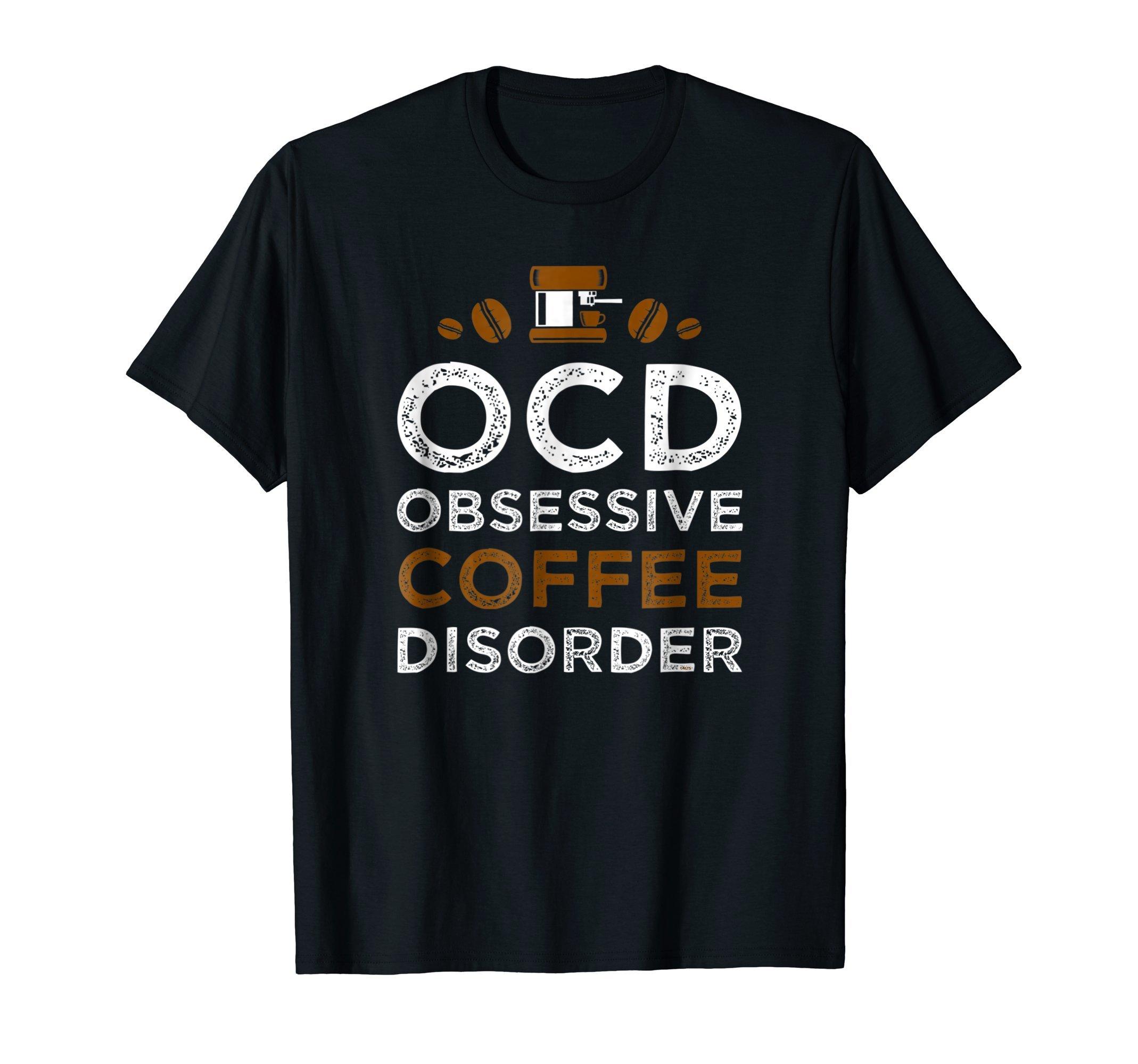 OCD-Obsessive-Coffee-Disorder-Funny-Humor-T-Shirt-Tee-Gift