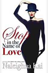 Stop in the Name of Love Kindle Edition