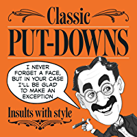Classic Put-Downs: insults with style