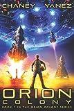 Orion Colony: An Intergalactic Space Opera Adventure