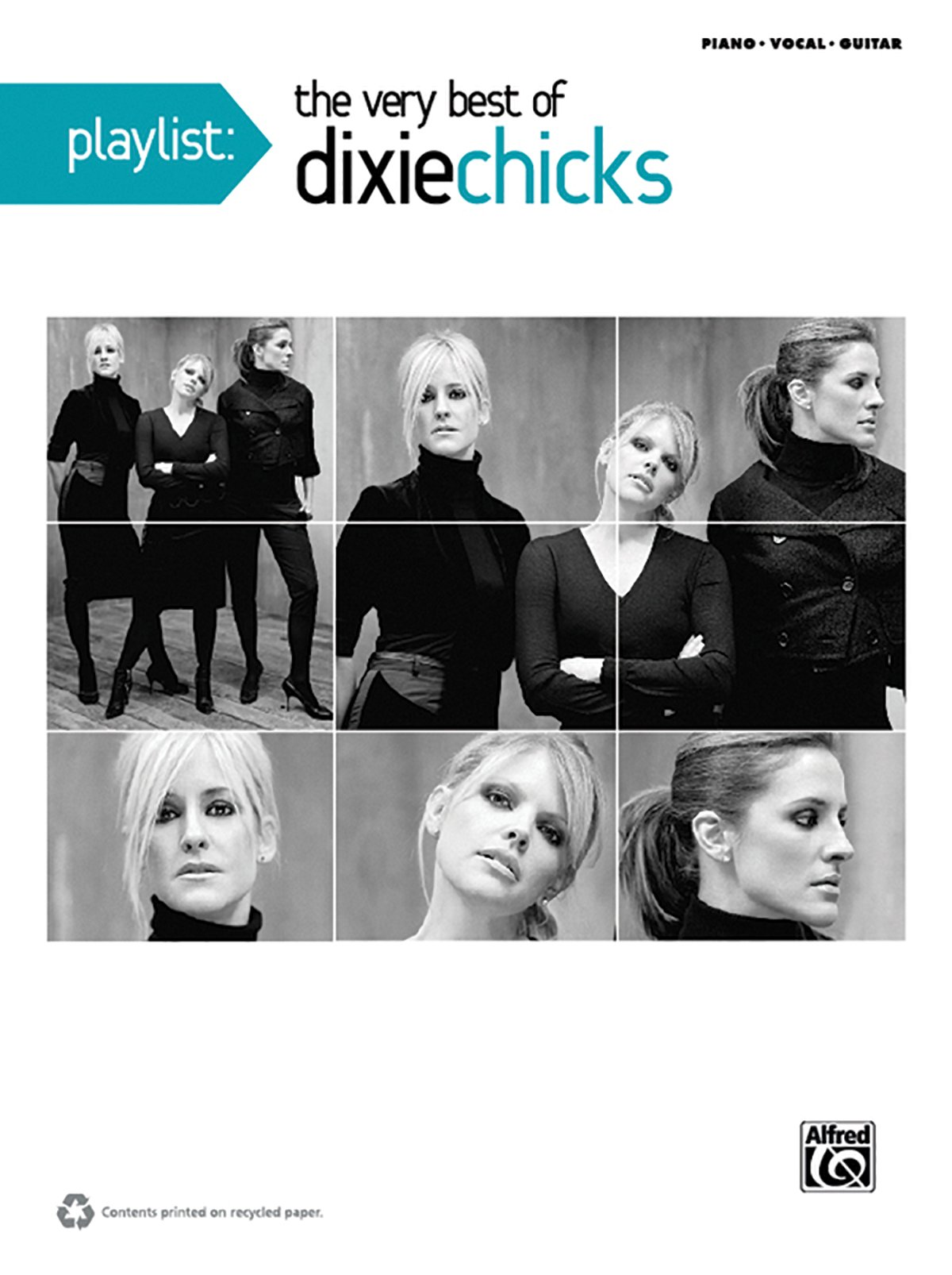 Playlist The Very Best Of Dixie Chicks Pianovocalchords Dixie