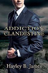 Addiction clandestine (Désirs défendus t. 2) (French Edition) Kindle Edition