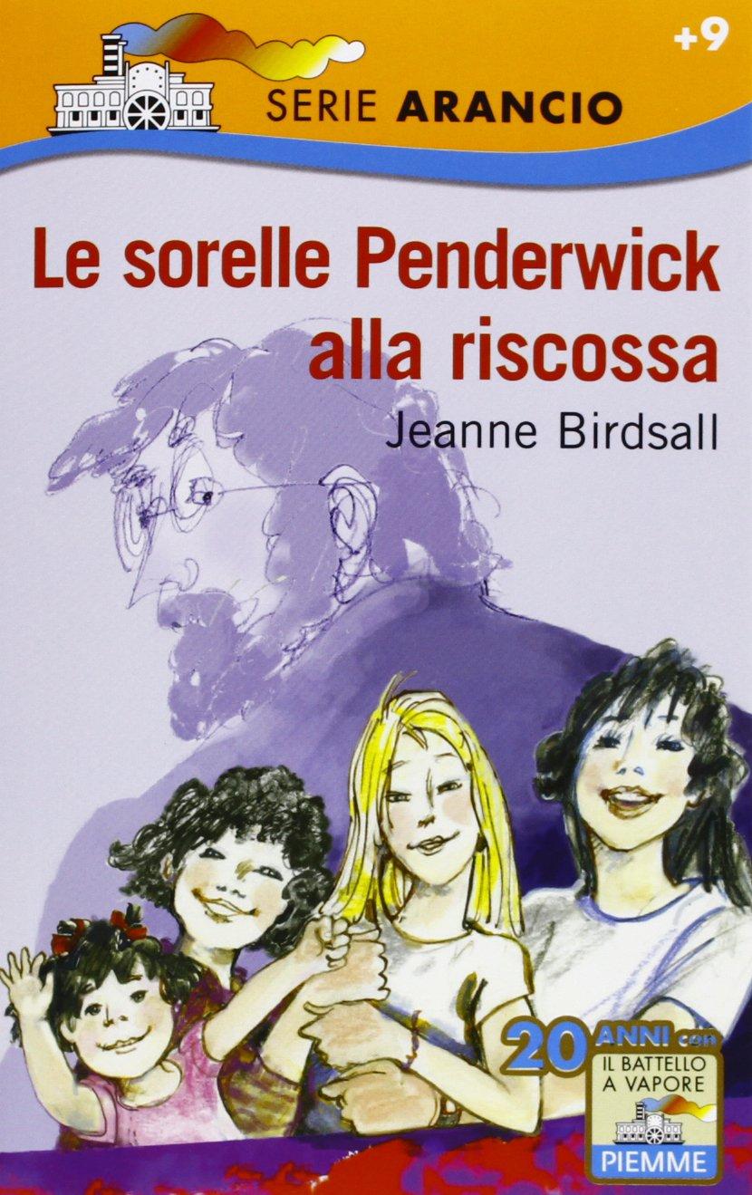 Amazon.it: Le sorelle Penderwick alla riscossa - Birdsall, Jeanne, Nidasio,  G., Mambrini, S. - Libri