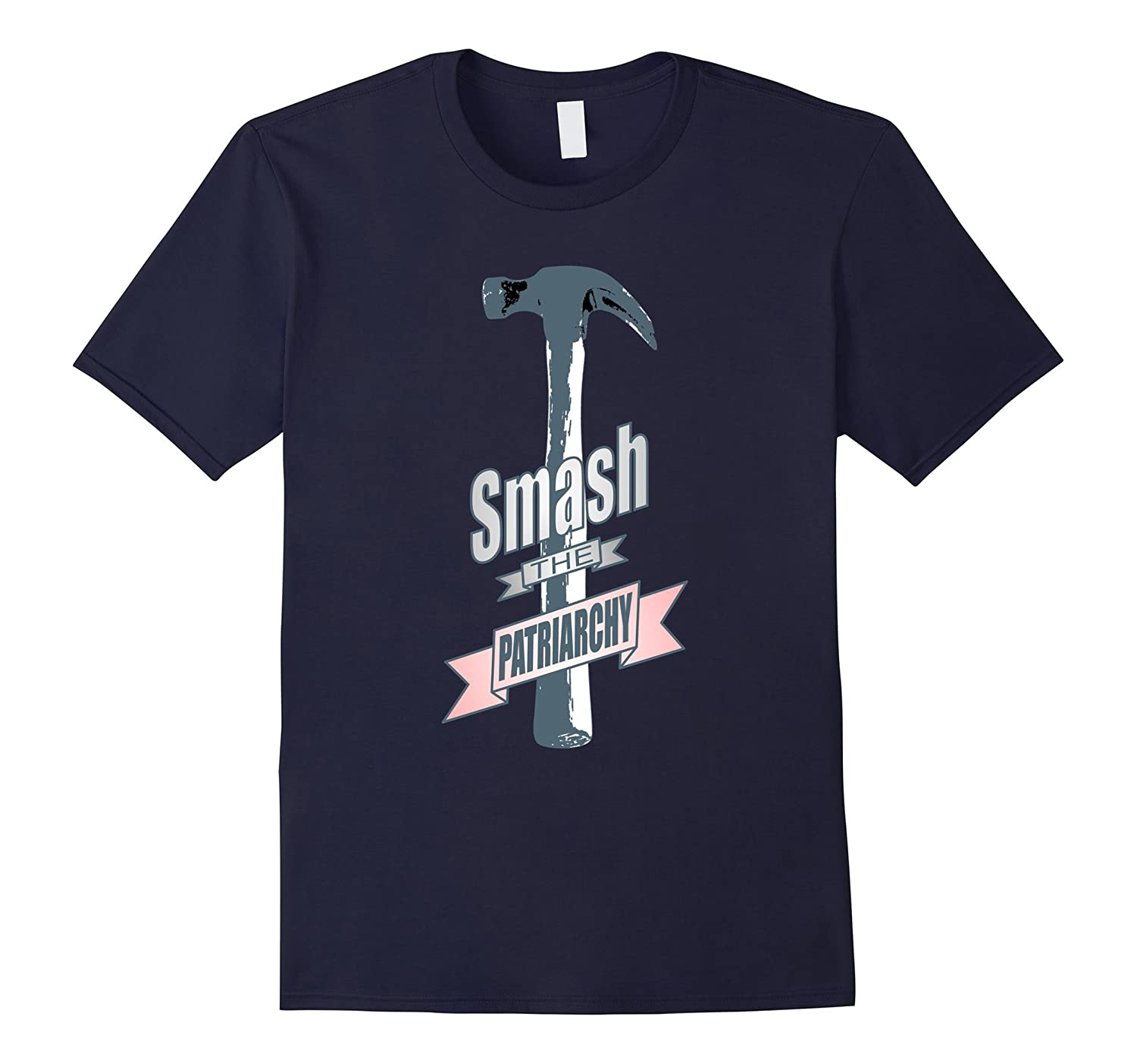 Smash the Patriarchy Hammer Shirt