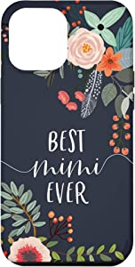 iPhone 12 Pro Max Best Mimi Ever - Cute Gifts for Grandma Case
