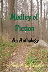 Medley Of Fiction: An Anthology Paperback