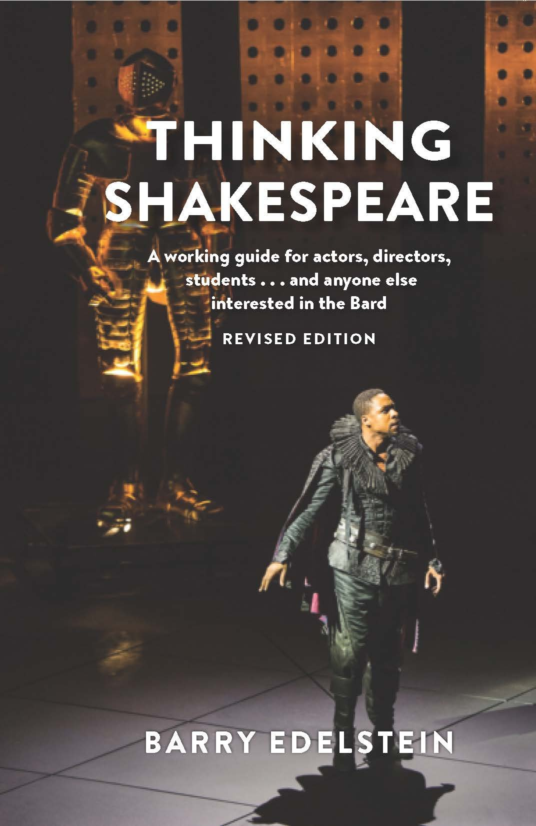 Download Thinking Shakespeare (Revised Edition): A working guide for actors, directors, students…and anyone else interested in the Bard pdf epub