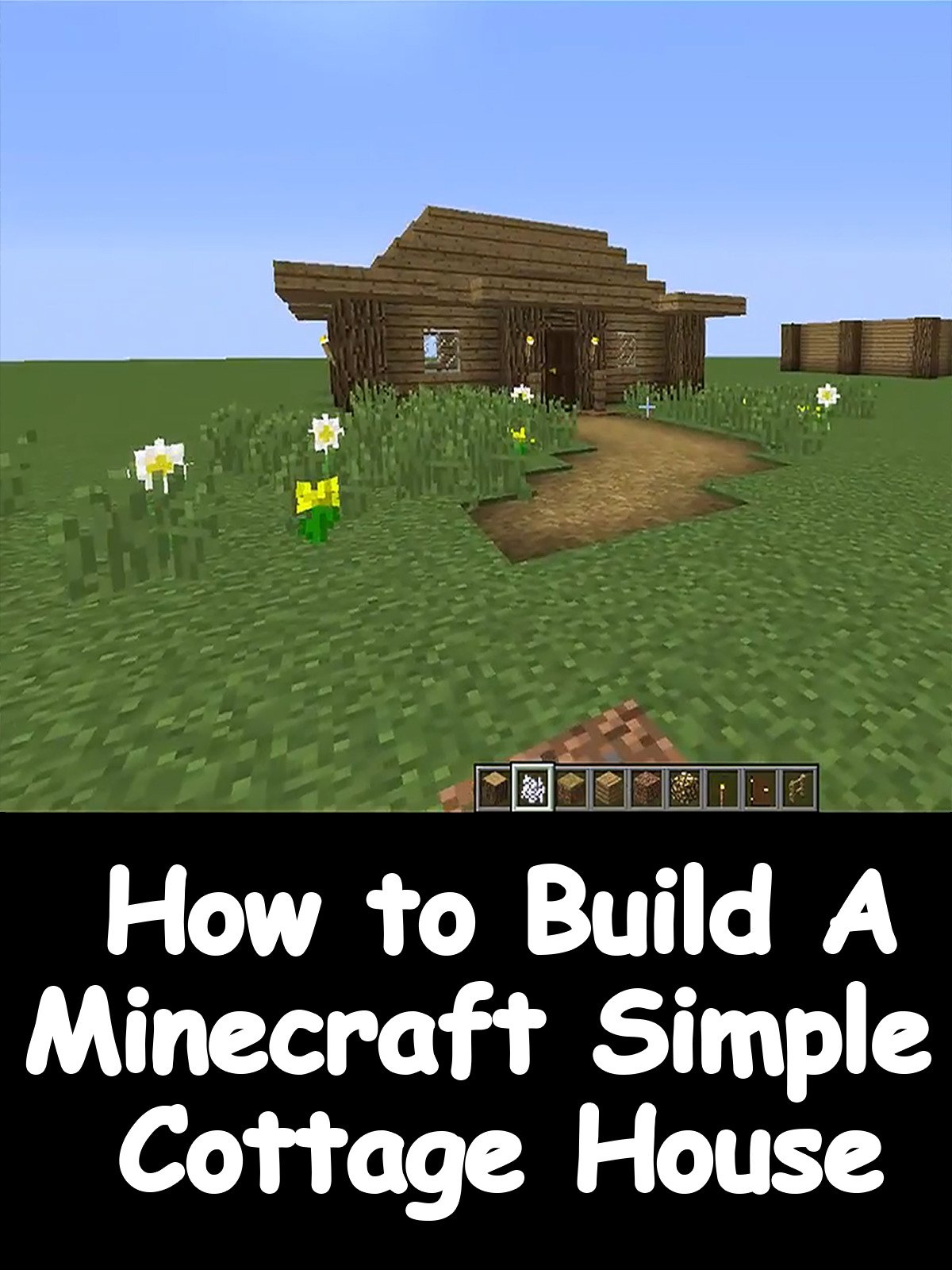 Watch How to Build a Minecraft Simple Cottage House  Prime Video