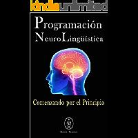 Programación Neurolingüística — Comenzando Por El Principio