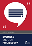 Business English Phrasebook (English Edition)