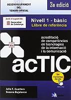 Certificacions ACTIC: Nivell 1 -