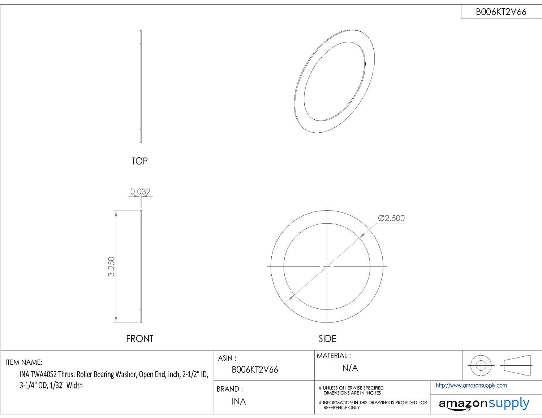 2-1//2 ID 1//32 Width 2-1//2 ID 3-1//4 OD 1//32 Width Inch 3-1//4 OD Open End INA TWA4052 Thrust Roller Bearing Washer