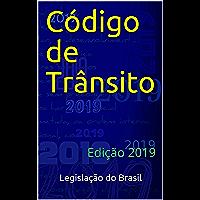 Código de Trânsito: Edição 2019 (Direito Positivo Livro 6)