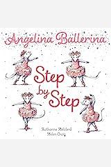Step by Step (Angelina Ballerina) Kindle Edition