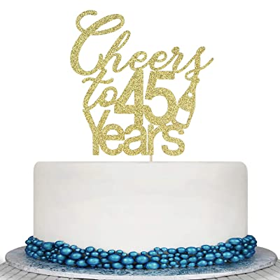 Glitter Cheers to 45 Years Cake Topper - 45th Birthday Wedding Anniversary Cake Topper -Happy 45th Birthday or Vow Renewal Party Decoration Supply Ideas: Toys & Games