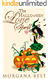 The Halloween Love Spell: Witch Cozy Mystery (The Kitchen Witch Book 8)