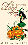 The Halloween Love Spell: Witch Cozy Mystery series (The Kitchen Witch Book 8)