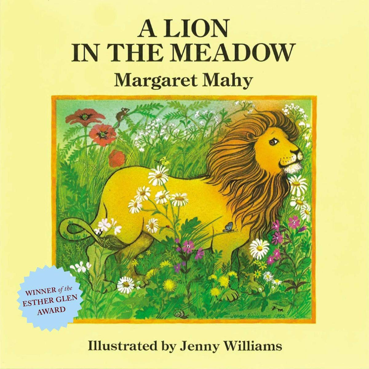 A Lion in the Meadow : Mahy, Margaret: Amazon.co.uk: Books