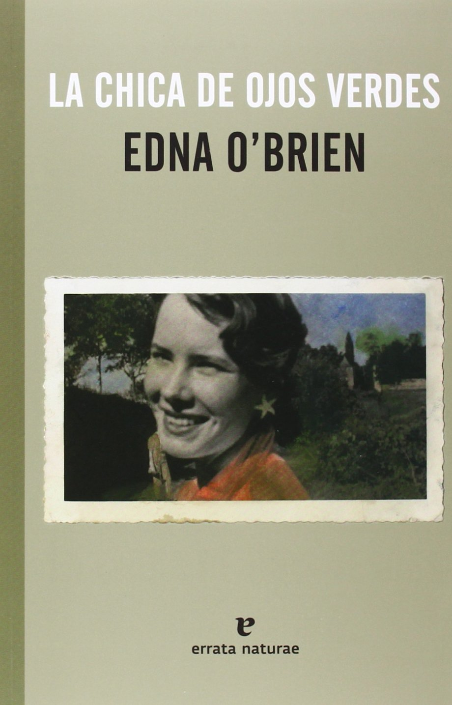 La Chica De Ojos Verdes (El Pasaje de los Panoramas): Amazon.es: Edna OBrien, Regina López Muñoz: Libros