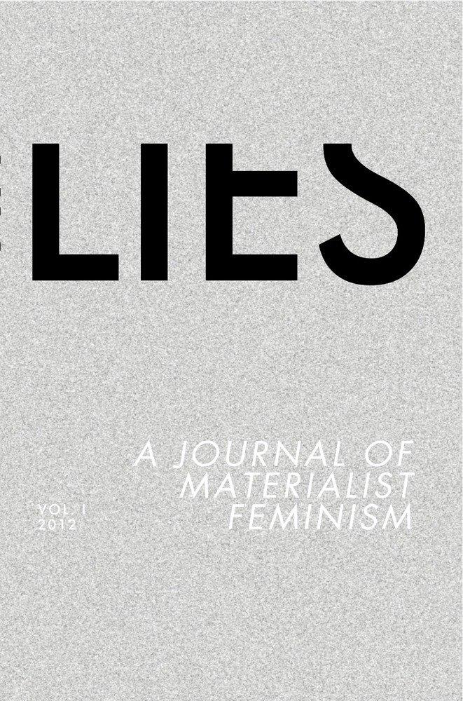 Lies: A Journal of Materialist Feminism (Volume 1) pdf epub