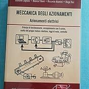 Meccanica degli Azionamenti Vol. 1 -Azionamenti Elettrici