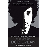 Down the Highway: The Life of Bob Dylan book cover