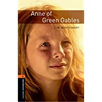 Oxford Bookworms Library: Level 2:: Anne of Green