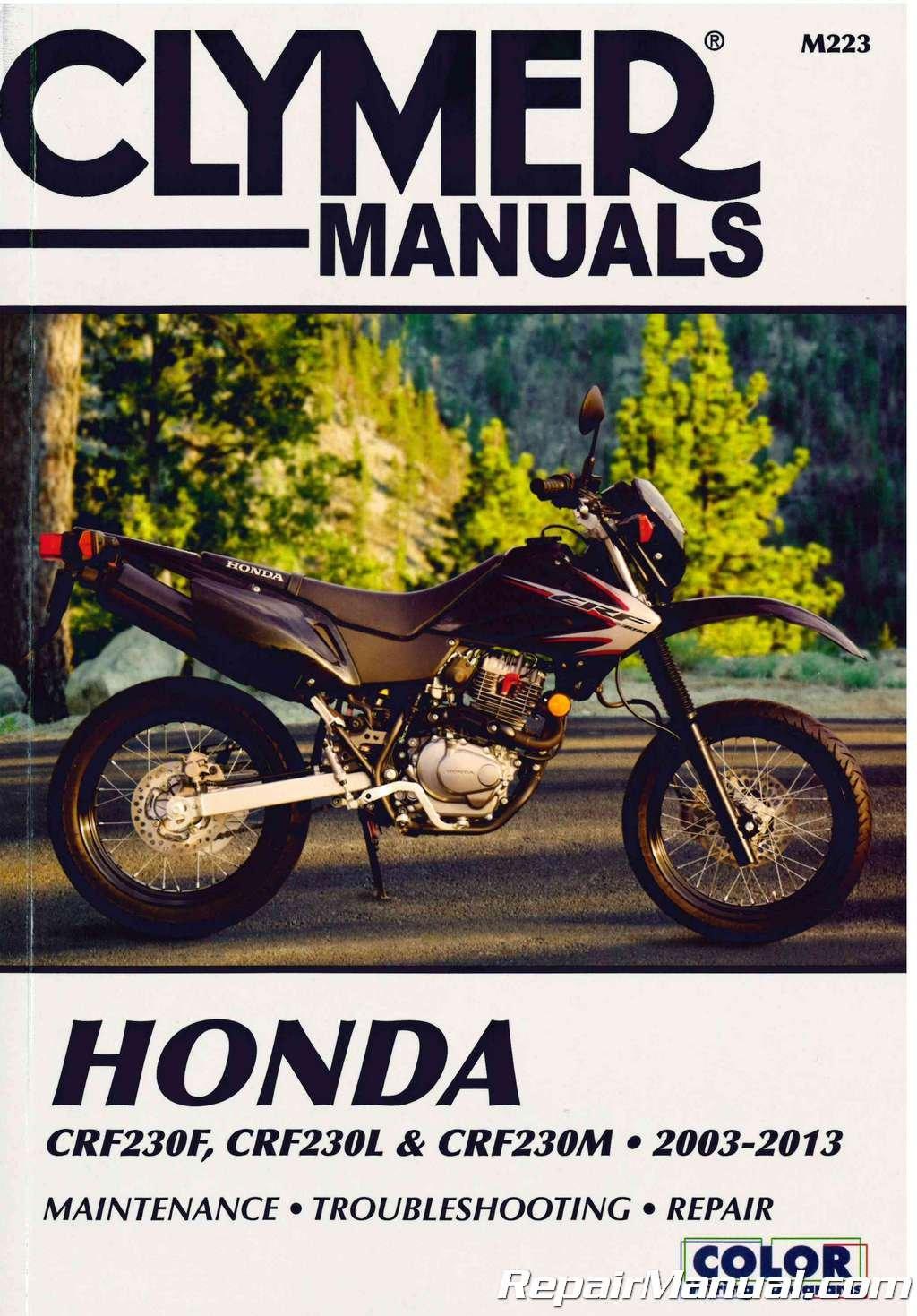 M223 2003 - 2013 Honda CRF230F CRF230L CRF230M Repair Manual by Clymer:  Manufacturer: Amazon.com: Books