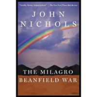 The Milagro Beanfield War: A Novel (The New Mexico Trilogy Book 1)