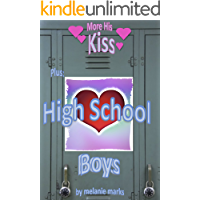 High School Boys (Plus: More His Kiss) (English