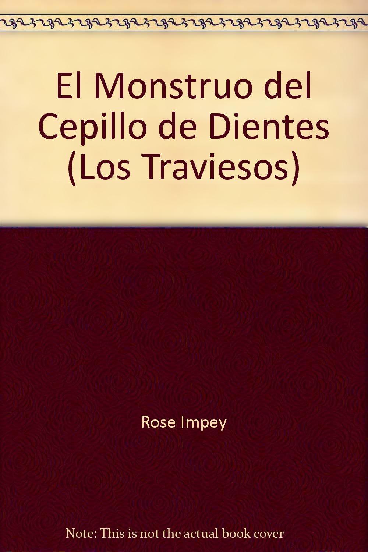 El Monstruo del Cepillo de Dientes (Los Traviesos) (Spanish) Paperback – 1988