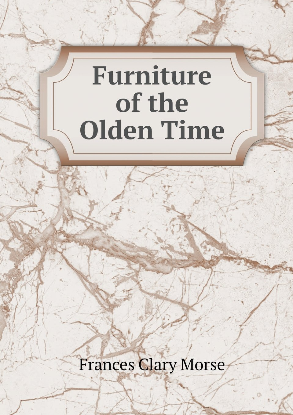 Download Furniture of the Olden Time ebook