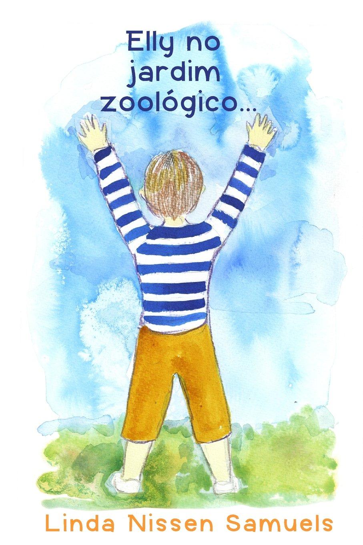Download Elly no jardim zoologico (Portuguese Edition) pdf