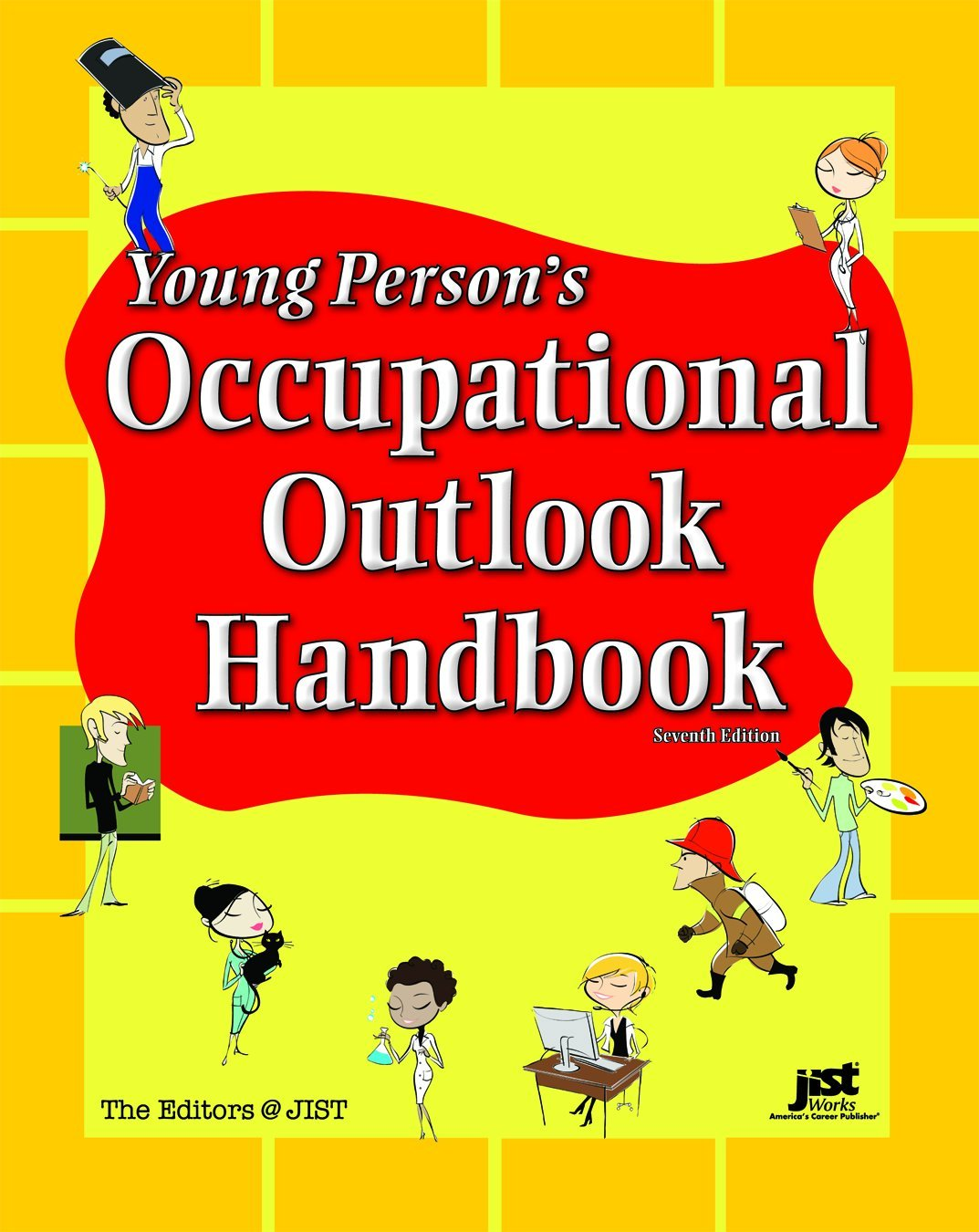 young person s occupational outlook handbook th ed editors at young person s occupational outlook handbook 7th ed editors at jist 9781593577438 com books