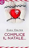Complice il Natale... (eLit) (Bianco Natale Vol. 2)