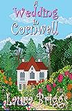 A Wedding in Cornwall: A perfect feel good romance