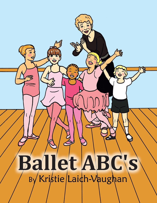 Ballet ABC's, Kristie Laich-Vaughan