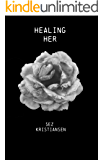 Healing HER: Poetry that nourishes the soul through feminine energy (Soul-Skin Series Book 1)